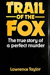 Trail of the Fox: The True Story of a Perfect Murder Hardcover