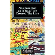 Nos pasamos de la raya/ We crossed the line (Spanish Edition)
