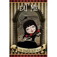 Eat Me: A Gena Showalter Recipe Book