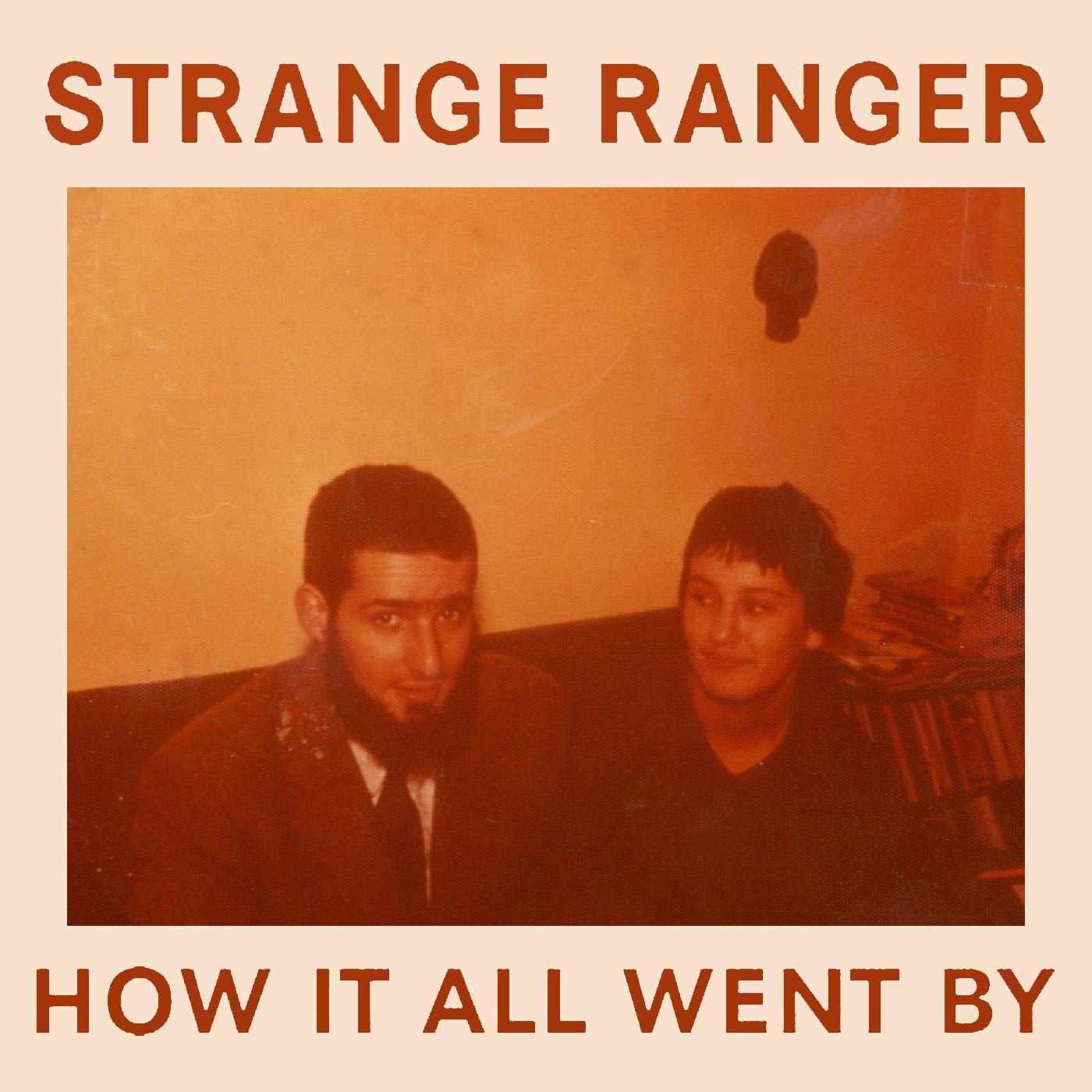 Cassette : Strange Ranger - How It All Went By (Cassette)