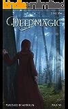 Deep Magic - June 2016