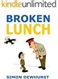 Broken Lunch: The Best of Times - A Funny Memoir