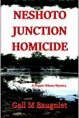 Neshoto Junction Homicide (Pepper Bibeau Mysteries) Kindle Edition