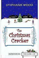 The Christmas Cracker (Christmas On The Close Book 2) Kindle Edition
