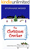 The Christmas Cracker (Christmas On The Close Book 2)