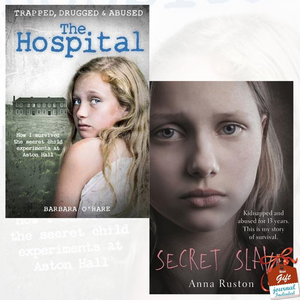 The Hospital and Secret Slave 2 Books Bundle Collection with Gift Journal - How I survived the secret child experiments at Aston Hall, Kidnapped and abused for 13 years. This is my story of survival ebook