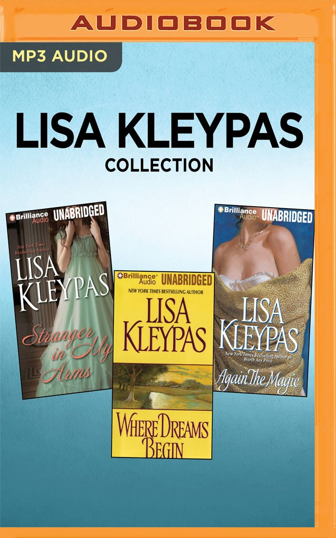 Lisa Kleypas Collection - Stranger in My Arms, Where Dreams Begin, Again the Magic ebook