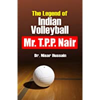 The Legend of Indian Volleyball (T.P.P. Nair)