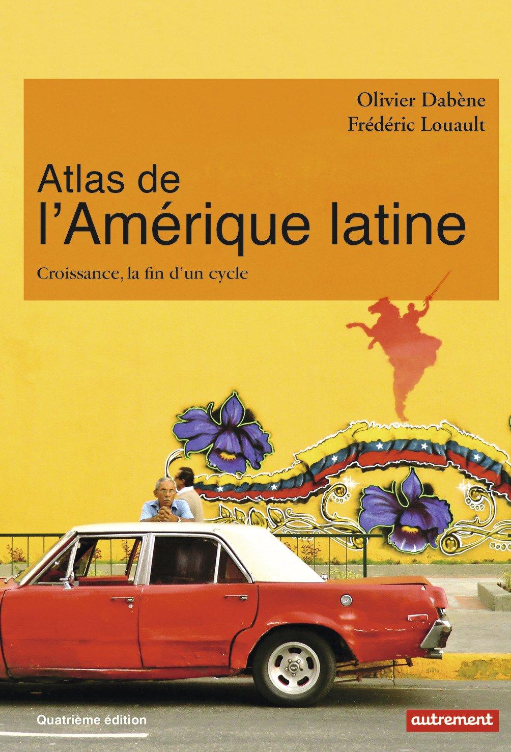 atlas de lamerique latine croissance la fin dun cycle atlas monde
