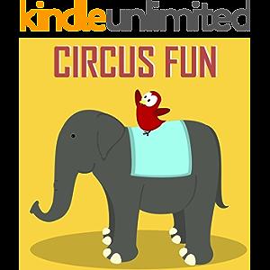Children's Book: Circus Fun [Bedtime Stories for Kids] (Sammy Bird)