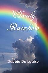 Cloudy Rainbow Kindle Edition