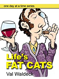Life's Fat Cats: Dealing With Discouragement (One Day at a Time Devotional Book 7)
