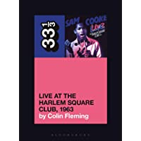 Image for Sam Cooke's Live at the Harlem Square Club, 1963 (33 1/3)