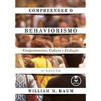 Compreender o Behaviorismo: Comportamento, Cultura e Evolução