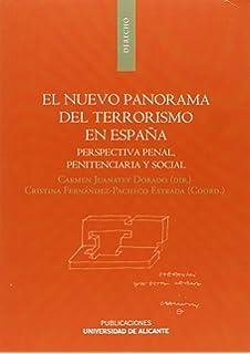 Nuevo panorama del terrorismo en España,El (Monografías)