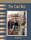 The Cold War: The 20th Century (Primary Source Readers)