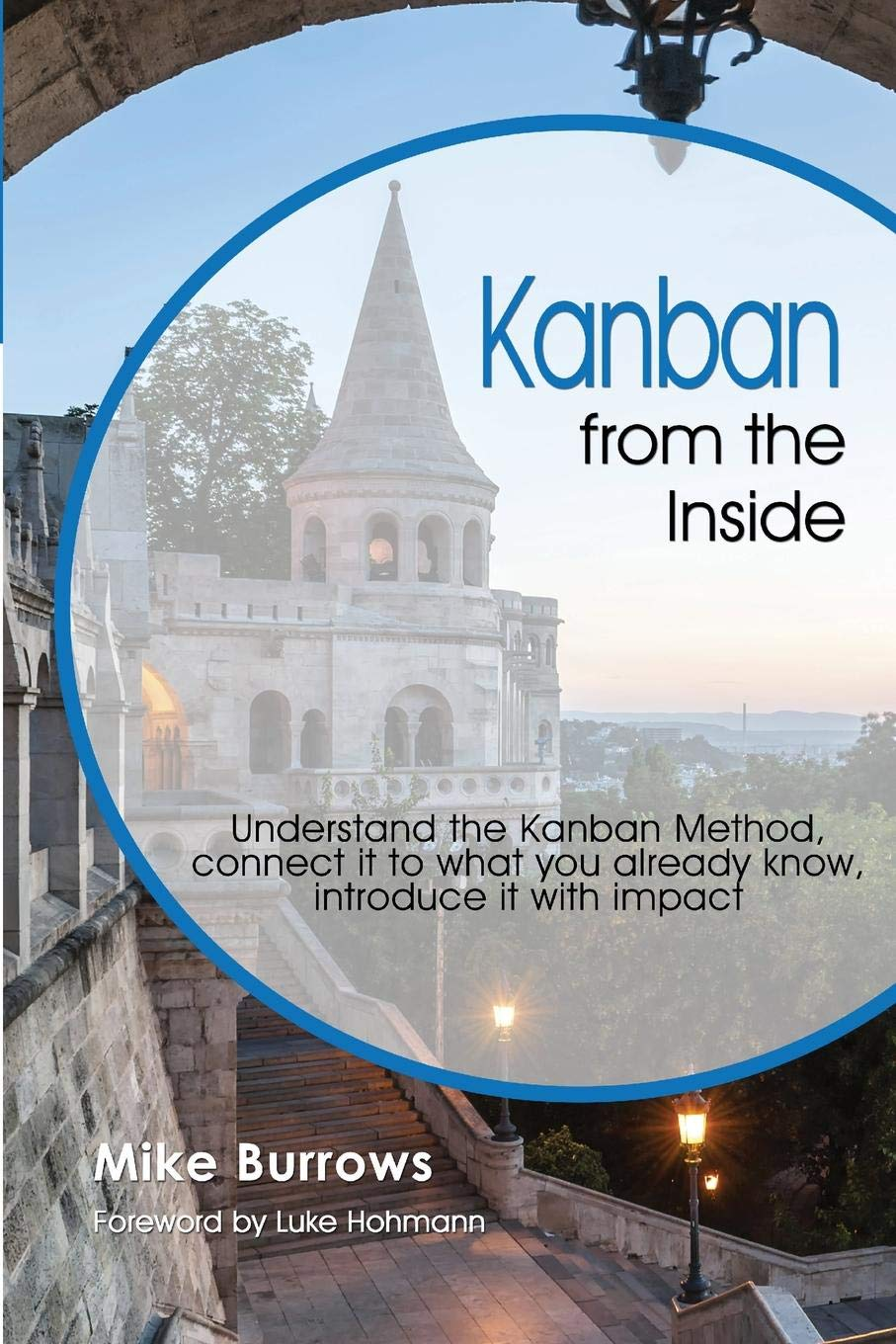 735aecb74caf59 Amazon.com  Kanban from the Inside  Understand the Kanban Method ...