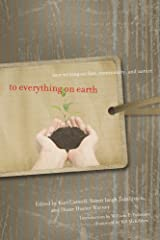 To Everything on Earth: New Writing on Fate, Community, and Nature Paperback