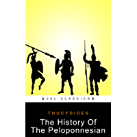 The History Of The Peloponnesian War : FREE The Iliad Of Homer By Alexander Pope (JKL Classics - Active TOC, Active Footnotes ,Illustrated)