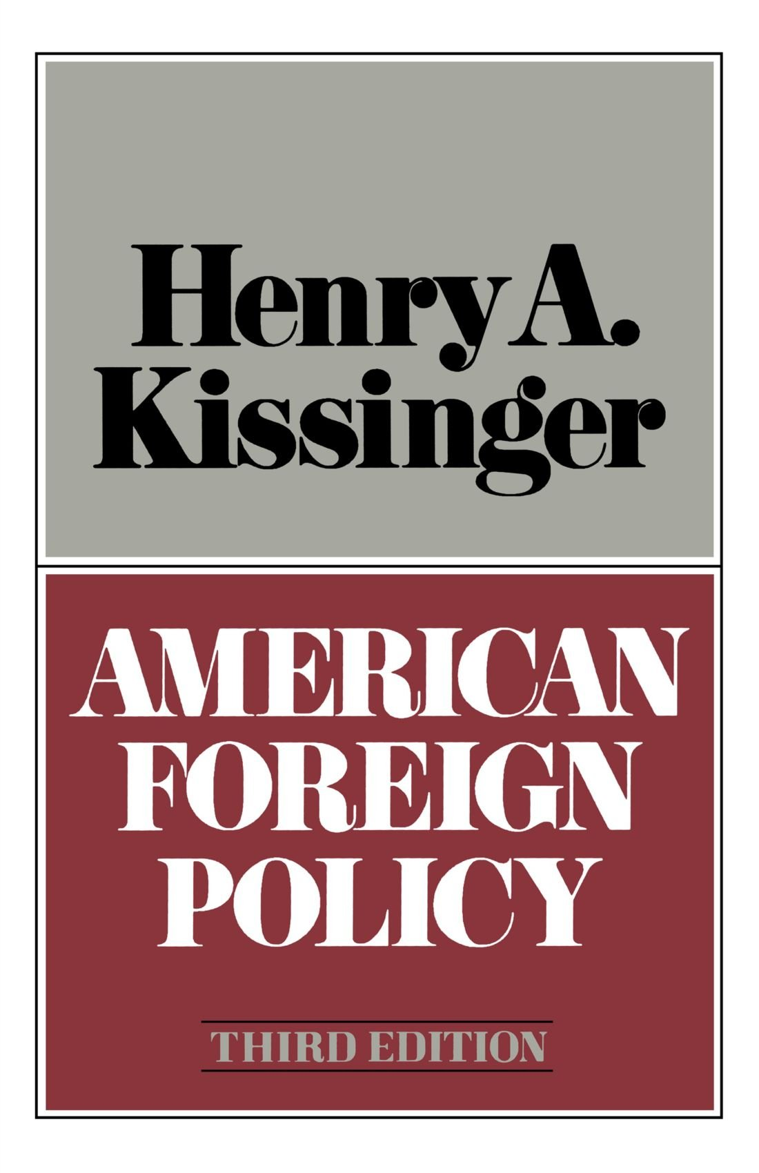 american foreign policy third edition henry kissinger american foreign policy third edition henry kissinger 9780393056419 com books