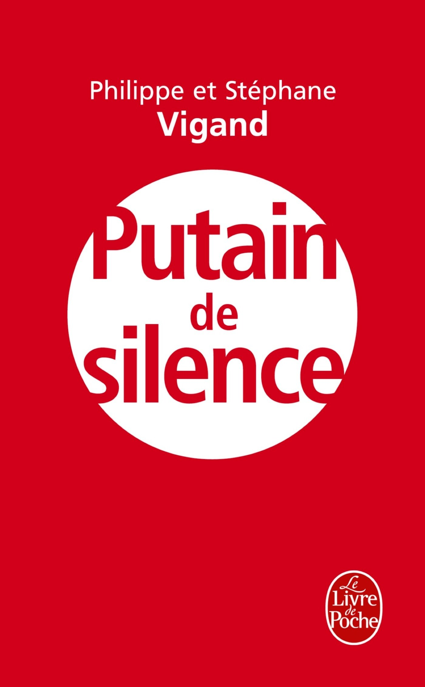 Putain De Silence Le Livre De Poche French Edition