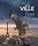 La plus belle ville du monde : La vie sauvage à Paris