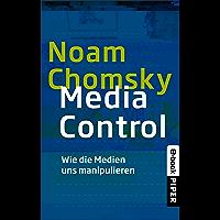 Media Control: Wie die Medien uns manipulieren (Piper Taschenbuch 24653)