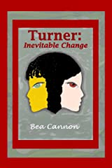 Turner: Inevitable Change (Spaceships and Magic Book 4) Kindle Edition