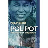 Pol Pot: The History of a Nightmare. Philip Short