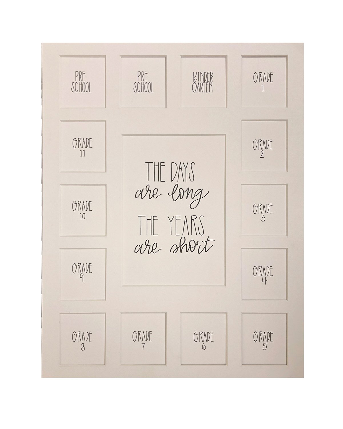 School Days Picture Mat with Multiple Openings - School Years Photo Collage - The Days Are Long Picture Mat - Pre-School & Kindergarten to 12th Grade Graduation (15 Photos, 2 Pre School - 12th, White) by All Things For Mom