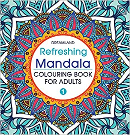 Buy Refreshing Mandala Colouring Book for Adults Book 1 Book