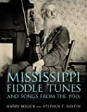 Mississippi Fiddle Tunes and Songs from the 1930s (American Made Music Series)
