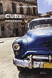 Cuba : Ombres et lumières