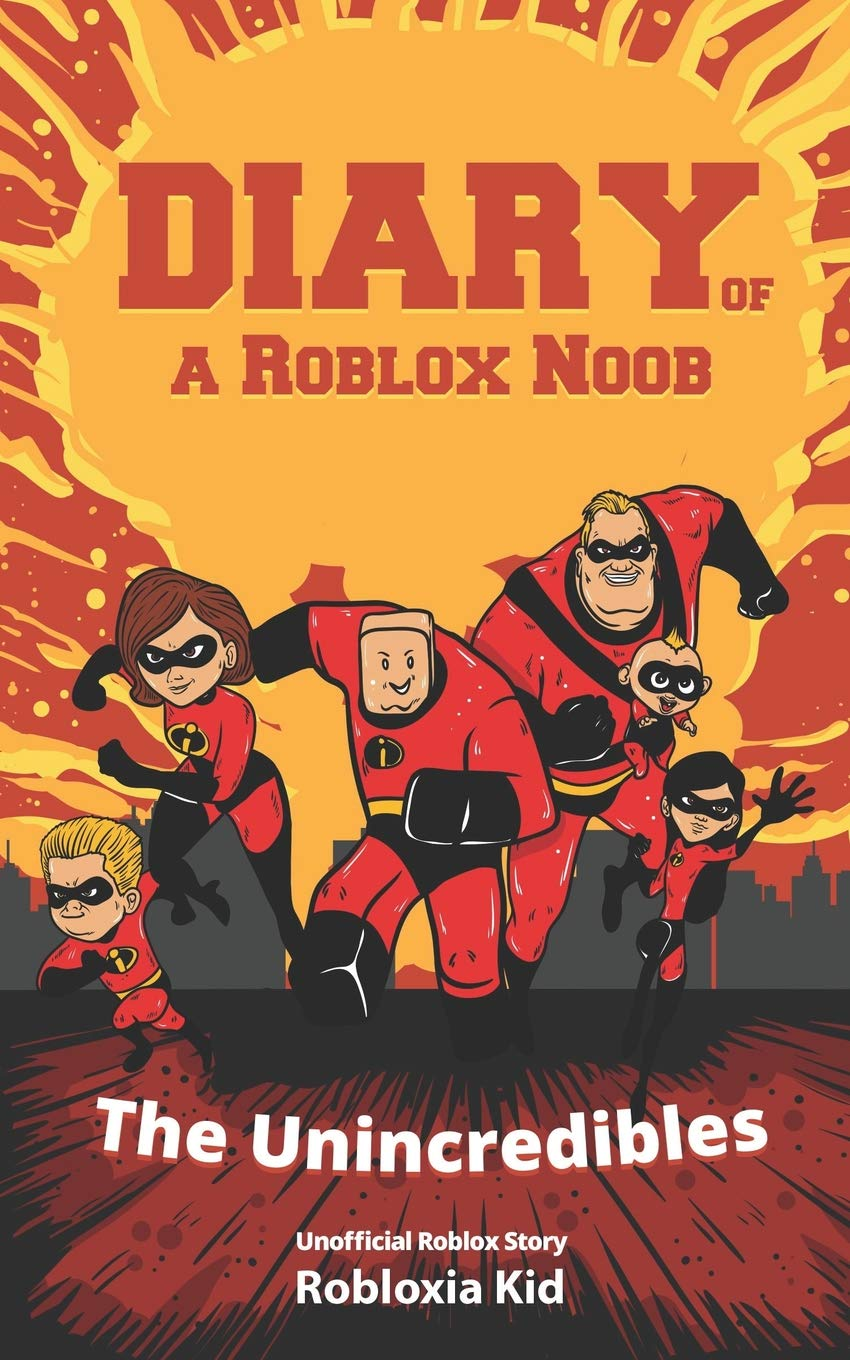 Amazoncom Edgar John Roblox Noob For The Holidays Roblox Books Diary Of A Roblox Noob The Unincredibles Kid Robloxia 9781983310027 Amazon Com Books