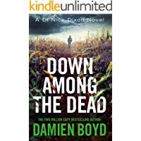 Down Among the Dead (DI Nick Dixon Crime Book 10)