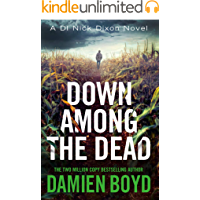 Down Among the Dead (DI Nick Dixon Crime Book 10)