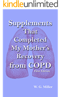 Amazon com: Diet That Began My Mother's Recovery from COPD eBook