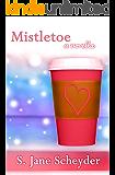 Mistletoe (Clairmont Series Book 4)