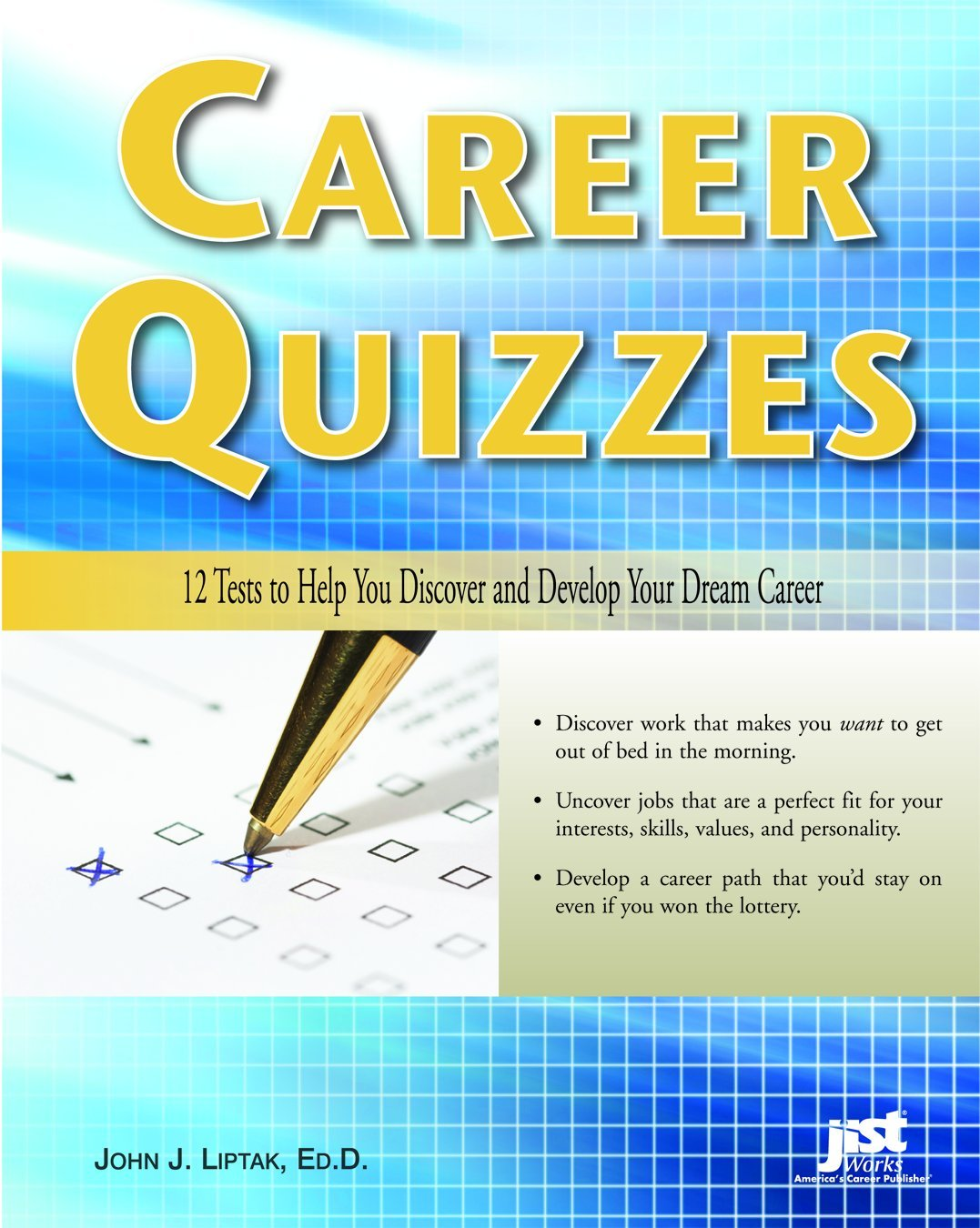 Career Quizzes: 12 Tests to Help You Discover and Develop