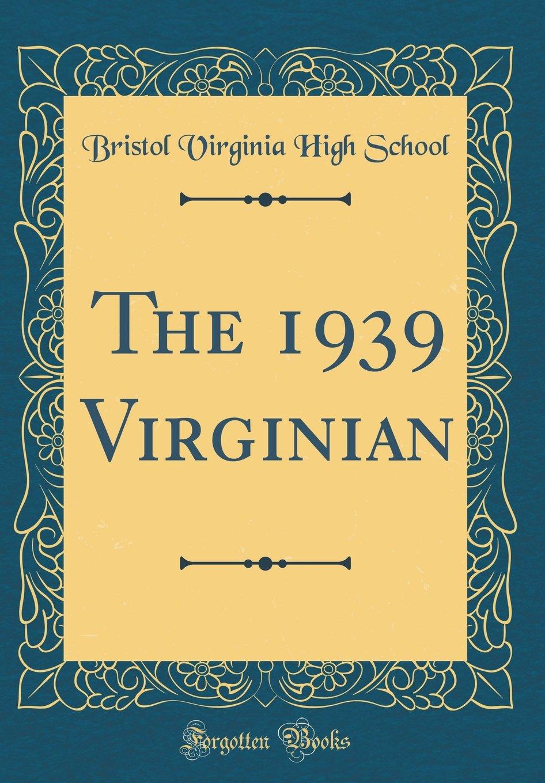 Download The 1939 Virginian (Classic Reprint) pdf epub