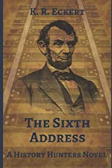 The Sixth Address (The History Hunters) Paperback