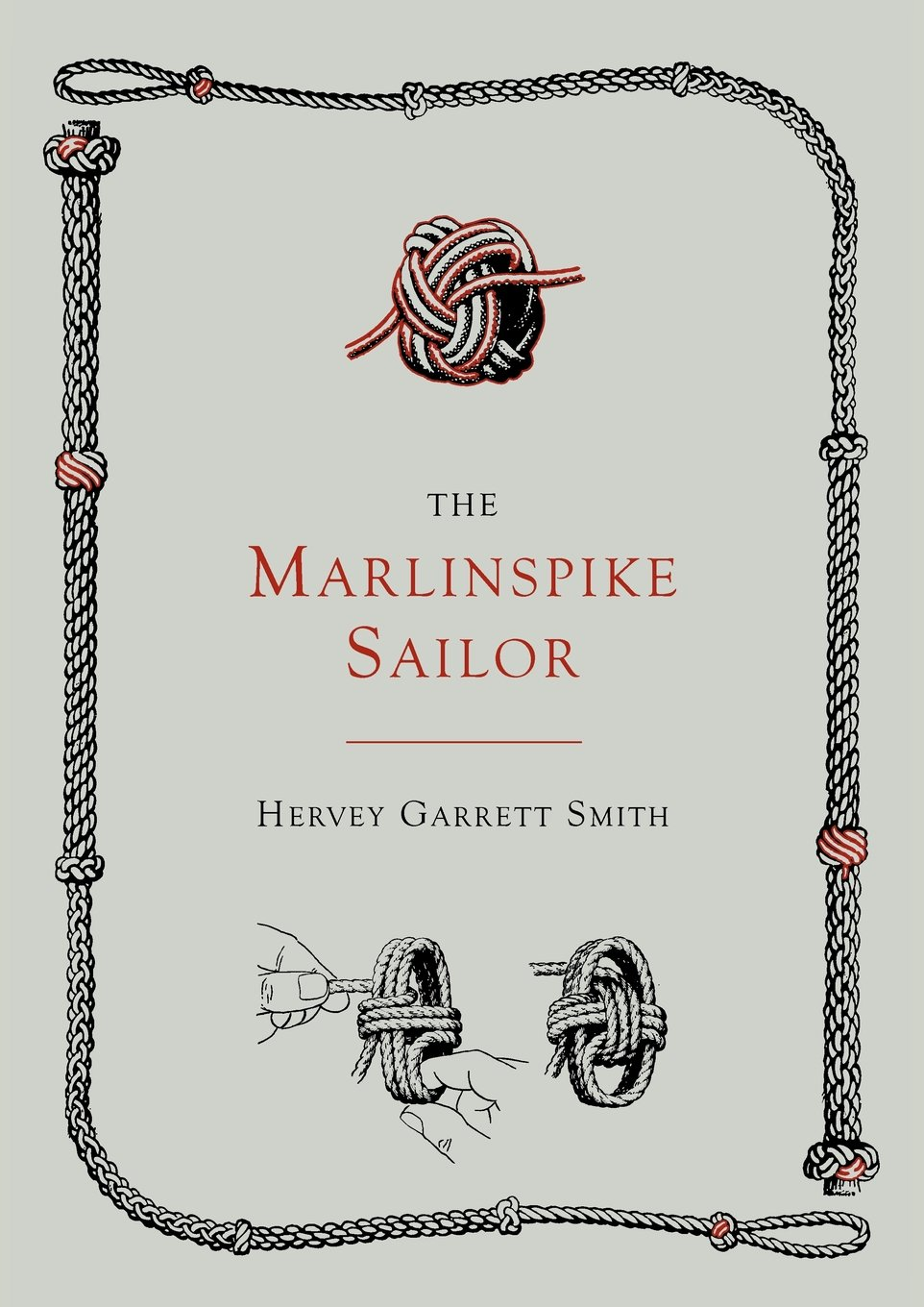 Read Online The Marlinspike Sailor [Second Edition, Enlarged] PDF