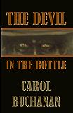 The Devil in the Bottle (The Vigilante Quartet Book 2)