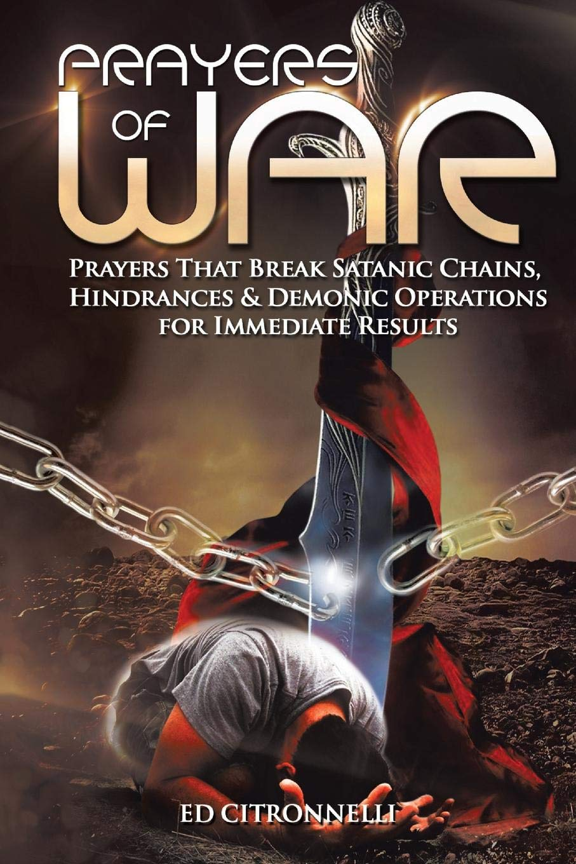 Prayers of War: Prayers that Break Satanic Chains
