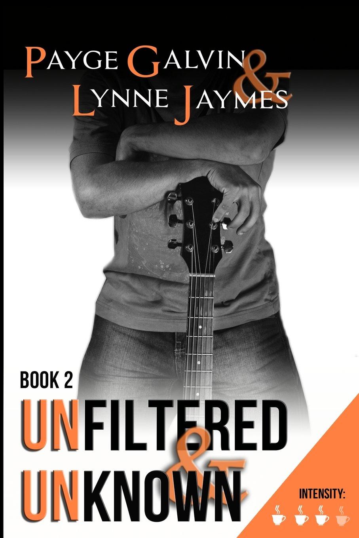 Download Unfiltered & Unknown (Volume 2) PDF