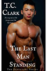 The Last Man Standing: The Surgeon and the Mechanic (AMBW) (The Sanctuary Series Book 2) Kindle Edition