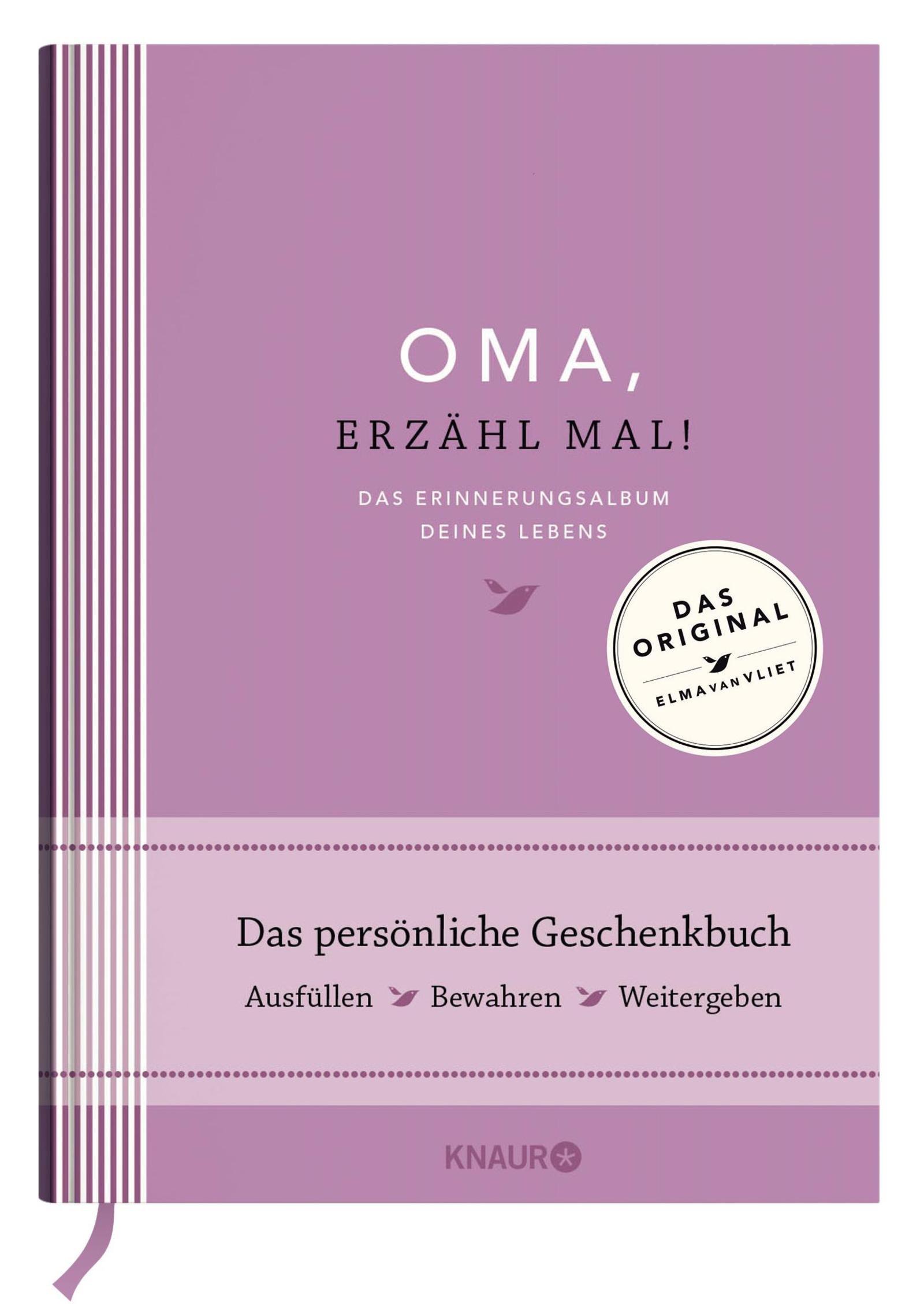 Oma, erzähl mal! Das Erinnerungsalbum deines Lebens Gebundenes Buch – 1. März 2016 Elma van Vliet Ilka Heinemann Matthias Kuhlemann Knaur HC
