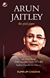 Arun Jaitley: The Pied Piper