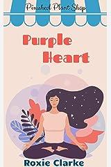 Purple Heart: A Pinwheel Plant Shop Sweet Romance Novella (Old Town Braverton Book 7) Kindle Edition