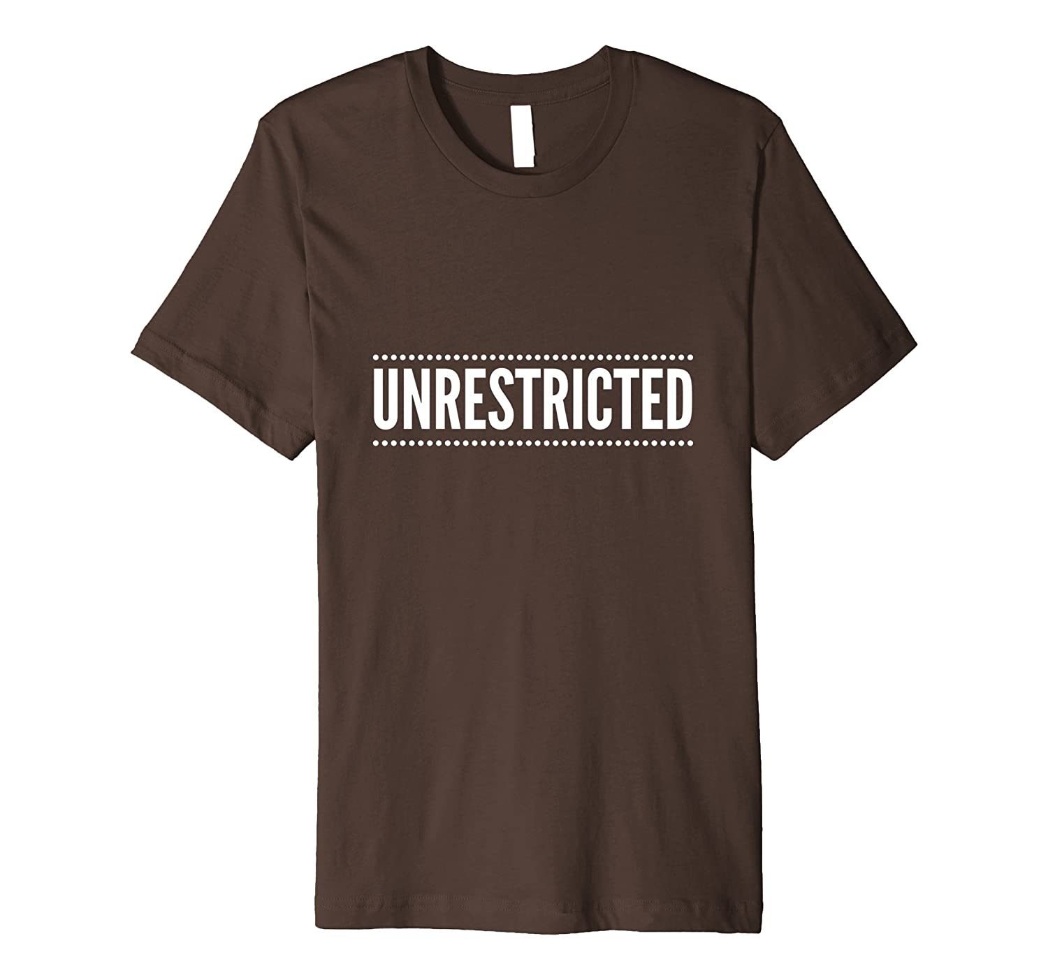 69 Unrestricted Shirt Totally Sweet and Sexy-TJ
